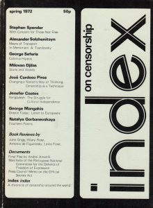 With concern for those not free, the Spring 1972 issue of Index on Censorship magazine