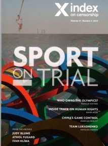 Sport on Trial, the summer 2012 issue of Index on Censorship magazine explores whether sport should be above politics and human rights.
