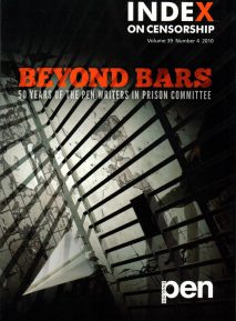 Beyond Bars, the winter 2010 edition of Index on Censorship magazine