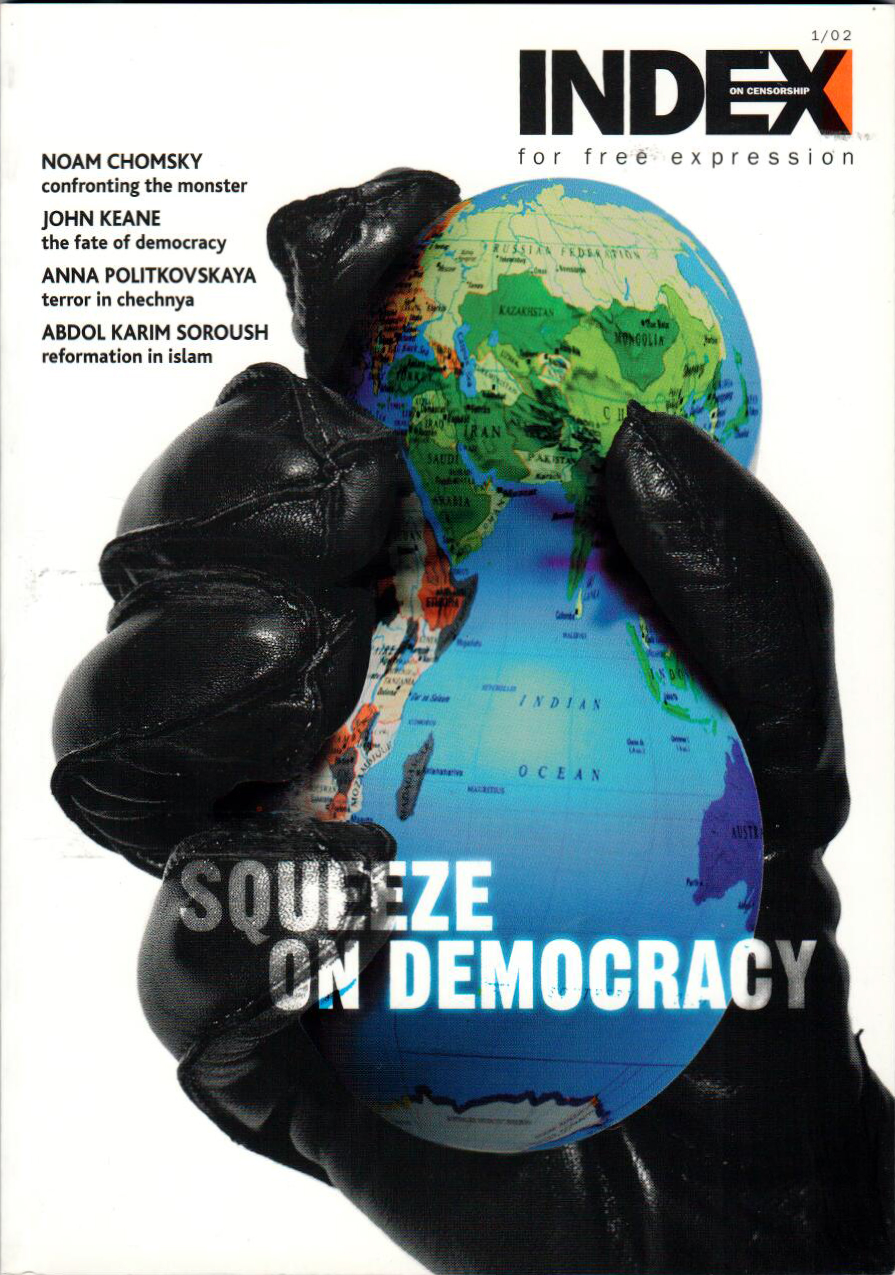 Squeeze on democracy, the spring 2002 issue of Index on Censorship magazine.