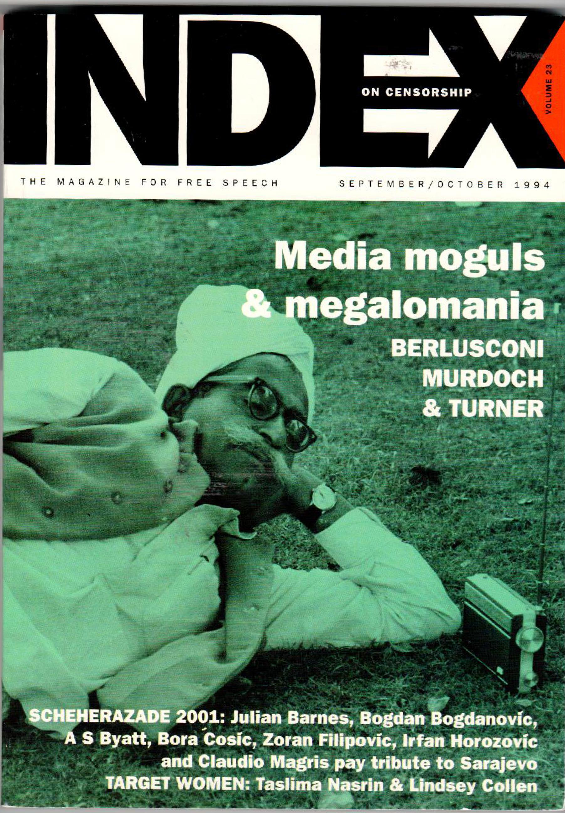 Media moguls & megalomania, the September 1994 issue of Index on Censorship magazine
