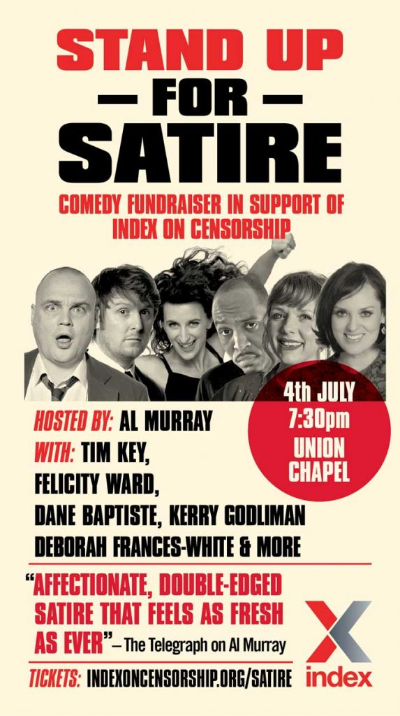 Stand Up for Satire includes Al Murray, Tim Key, Felicity Ward, Dane Baptiste, Kerry Godliman and Deborah Frances-White, host of the hit podcast The Guilty Feminist.
