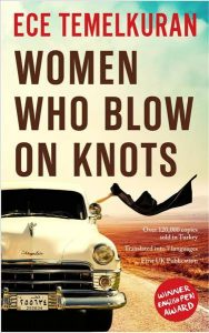 Index on Censorship contributor Ece Temelkuran's latest novel is Women Who Blow on Knots.