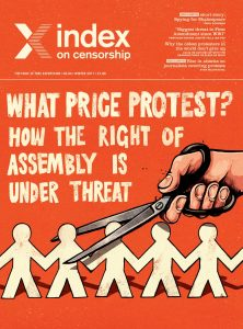 What price protest?, the winter 2017 issue of Index on Censorship magazine.