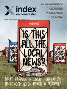 Is this all the local news? The spring 2019 issue of Index on Censorship magazine.