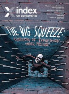 The big squeeze: Index on Censorship magazine Spring 2017