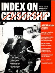 Azerbaijan: the Baku Massacre, the February 1991 issue of Index on Censorship magazine